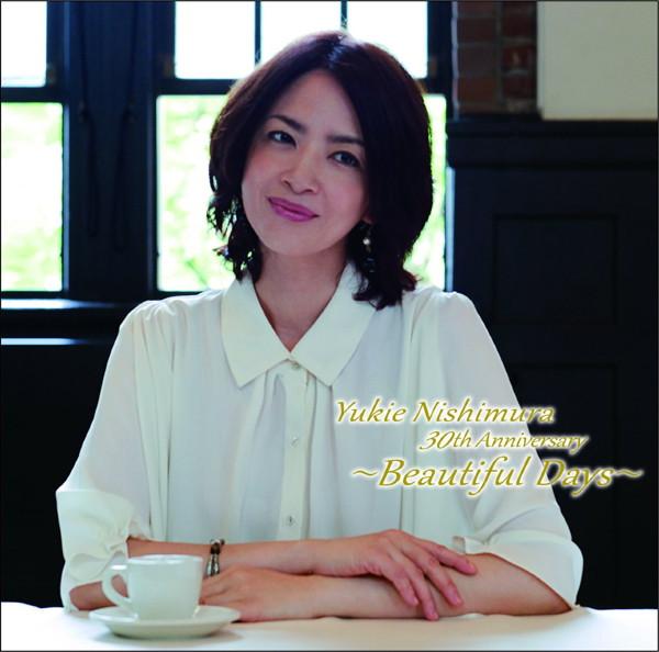 西村由紀江/Yukie Nishimura 30th Anniversary 〜Beautiful Days〜