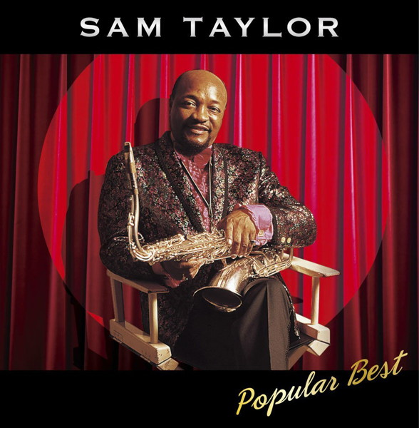 サム・テイラーと彼のオーケストラ/決定盤「サム・テイラー ポピュラー」ベスト