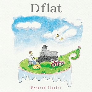 D flat/Weekend Pianist