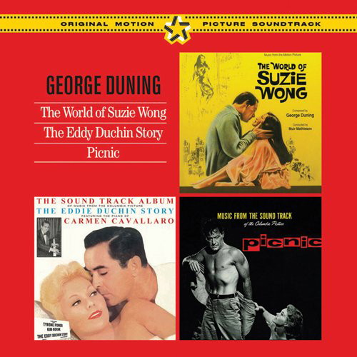 GEORGE DUNING/THE WORLD OF SUZZIE WONG+THE EDDY DUCHIN STORY+PICNIC