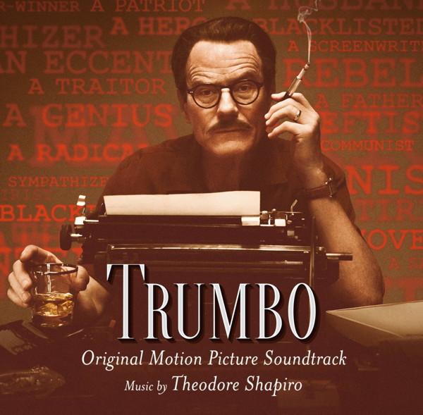 オリジナル・サウンドトラック トランボ ハリウッドに最も嫌われた男