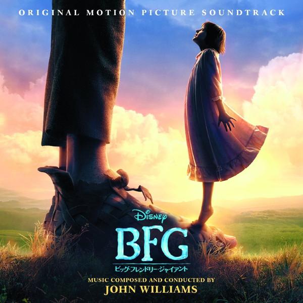 BFG:ビッグ・フレンドリー・ジァイアント オリジナル・サウンドトラック