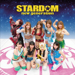STARDOM/STARDOM new generation