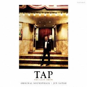 TAP-THE LAST SHOW-オリジナル・サウンドトラック