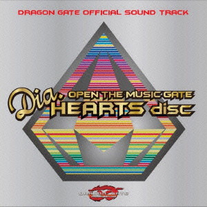 DRAGON GATE/OPEN THE MUSIC GATE-Dia.HEARTS disc-