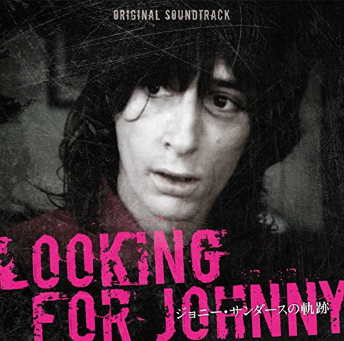 Johnny Thunders- Looking For Johnny(Original Soundtrack)