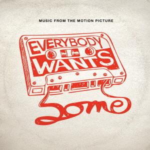 エブリバディ・ウォンツ・サム!! 世界はボクらの手の中に オリジナル・サウンドトラック