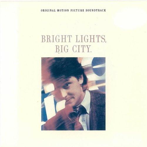 再会の街/ブライト・ライツ、ビッグ・シティ オリジナル・サウンドトラック