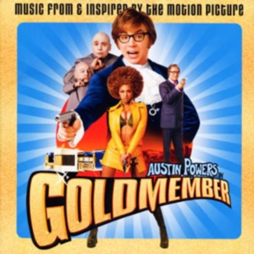 オースティン・パワーズ:ゴールド・メンバー オリジナル・サウンドトラック