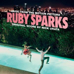 ニック・ウラタ/ルビー・スパークス オリジナル・サウンドトラック