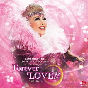 宝塚歌劇団/月組宝塚大劇場公演ライブCD シャイニング・ショー『Forever LOVE!!』