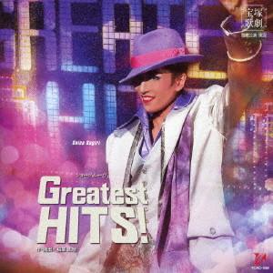 宝塚歌劇団/雪組宝塚大劇場公演ライブCD『Greatest HITS!』