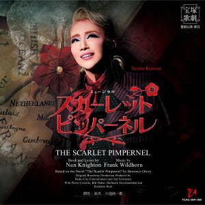 宝塚歌劇団/星組宝塚大劇場公演ライブCD『THE SCARLET PIMPERNEL』