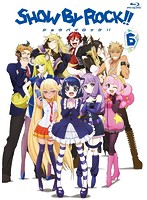 SHOW BY ROCK!! 6[PCXE-50546][Blu-ray/ブルーレイ]
