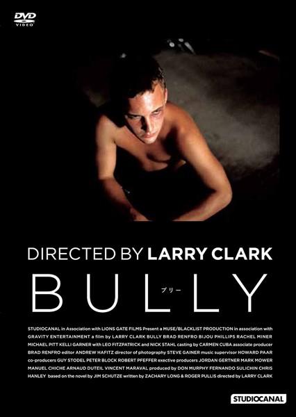 BULLY ブリー ラリー・クラーク監督