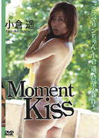 Moment Kiss/小倉遥