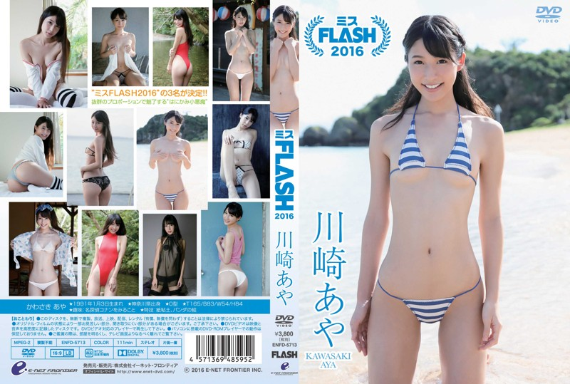 [ENFD-5713] Aya Kawasaki 川崎あや ミスFLASH2016