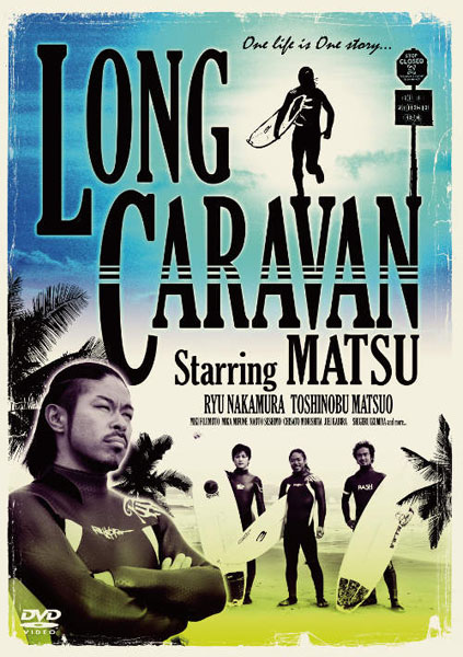 LONG CARAVAN/松本利夫(MATSU from EXILE)