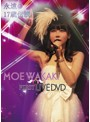 MOE WAKAKI FIRST LIVE DVD 豌ク驕�縺ョ17豁ウ莨晁ェャ 譏・縺ョ繧オ繝シ繝�繧」繝ッ繝ウ逾ュ繧�/闍・譛ィ關�