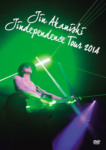 JIN AKANISHI'JINDEPENDENCE'TOUR 2014/赤西仁
