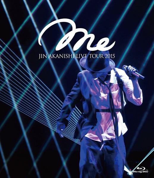 JIN AKANISHI LIVE TOUR 2015〜Me〜/赤西仁 (ブルーレイディスク)