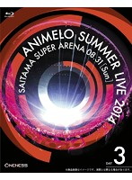 Animelo Summer Live 2014-ONENESS-8.31 (ブルーレイディスク)