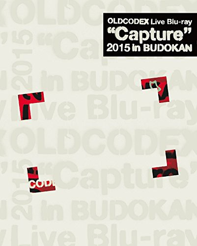 OLDCODEX Live'Capture'2015 in Budokan/OLDCODEX (ブルーレイディスク)