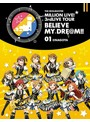 THE IDOLM@STER MILLION LIVE! 3rdLIVE TOUR BELIEVE MY DRE@M!!LIVE 01@NAGOYA (ブルーレイディスク)