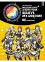 THE IDOLM@STER MILLION LIVE! 3rdLIVE TOUR BELIEVE MY DRE@M!!LIVE 05@FUKUOKA (ブルーレイディスク)