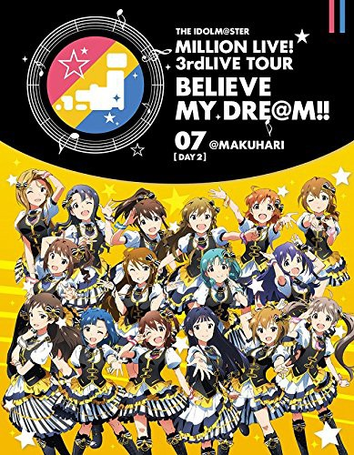 THE IDOLM@STER MILLION LIVE! 3rdLIVE TOUR BELIEVE MY DRE@M!!LIVE 07@MAKUHARI DAY2 (ブルーレイディスク)