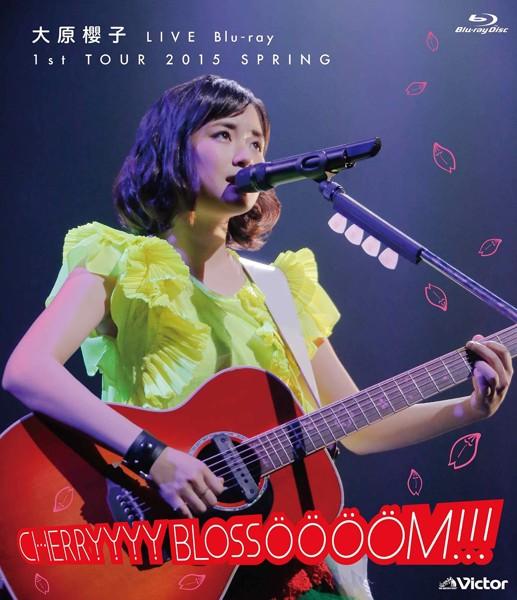 大原櫻子 LIVE 1st TOUR 2015 SPRING〜CHERRYYYY BLOSSOOOOM!!!〜/大原櫻子 (ブルーレイディスク)