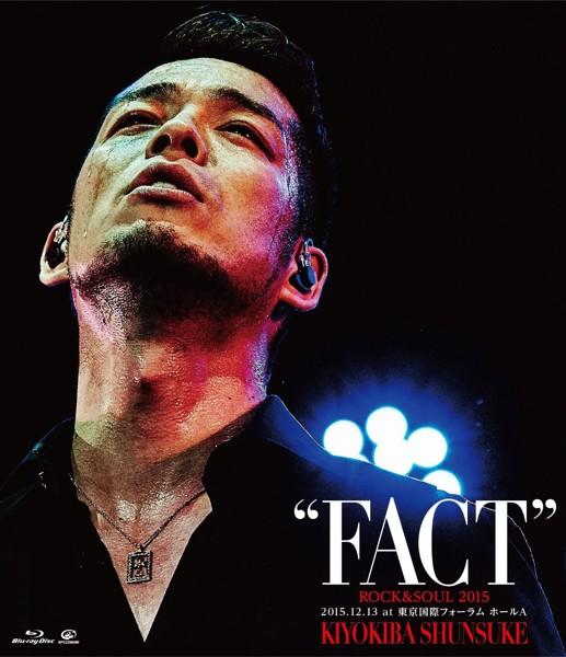 ROCK&SOUL 2015'FACT'2015.12.13 at 東京国際フォーラム ホールA (ブルーレイディスク)