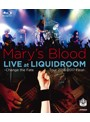 LIVE at LIQUIDROOM/Mary's Blood (ブルーレイディスク)