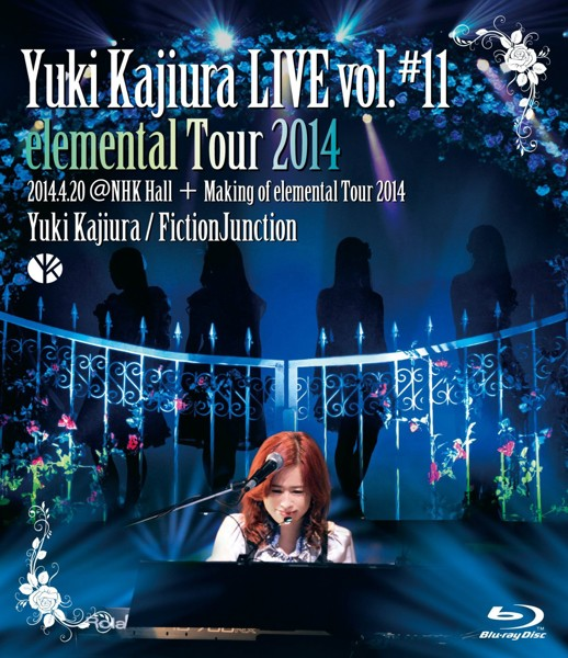 Yuki Kajiura LIVE vol.#11 elemental Tour 2014 2014.04.20@NHK Hall + Making of LIVE vol.#11/梶浦由記・FictionJunction (ブルーレイディスク)