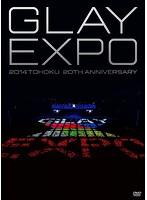 GLAY EXPO 2014 TOHOKU 20th Anniversary Standard Edition/GLAY