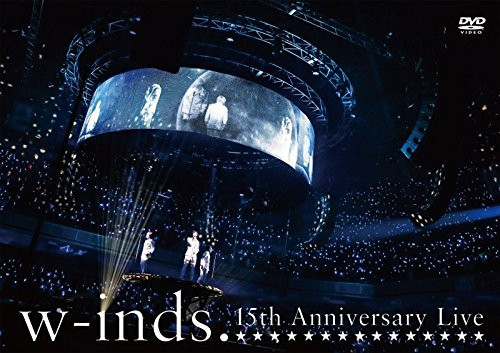 w-inds. 15th Anniversary Live/w-inds.