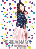 UCHIDA MAAYA 1st LIVE『Hello, 1st contact!』/内田真礼 (ブルーレイディスク)