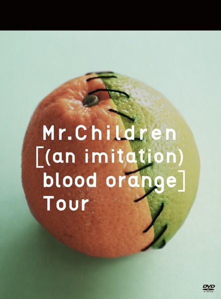 Mr.Children[(an imitation) blood orange]Tour/Mr.Children
