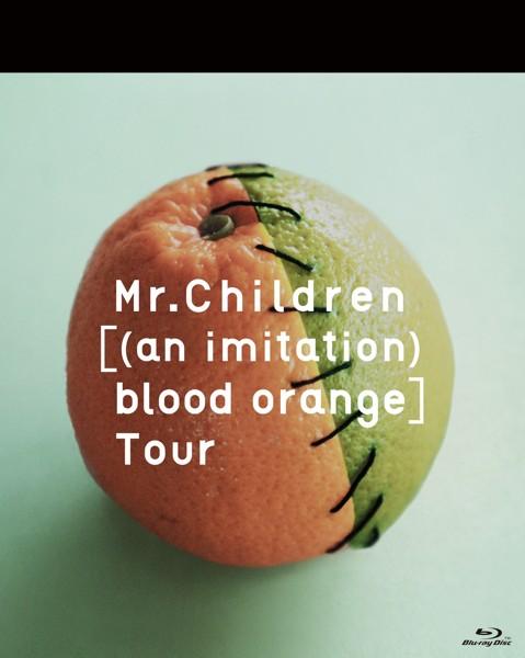 Mr.Children[(an imitation) blood orange]Tour/Mr.Children (ブルーレイディスク)