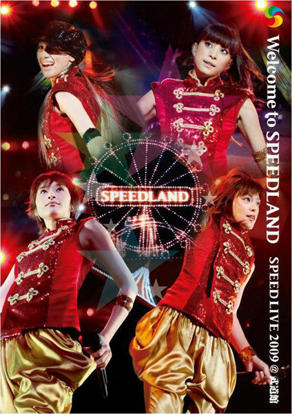 Welcome to SPEEDLAND Live@武道館 2009/SPEED