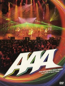 2nd ATTACK at Zepp Tokyo on 29th of June 2006/AAA (豪華版)