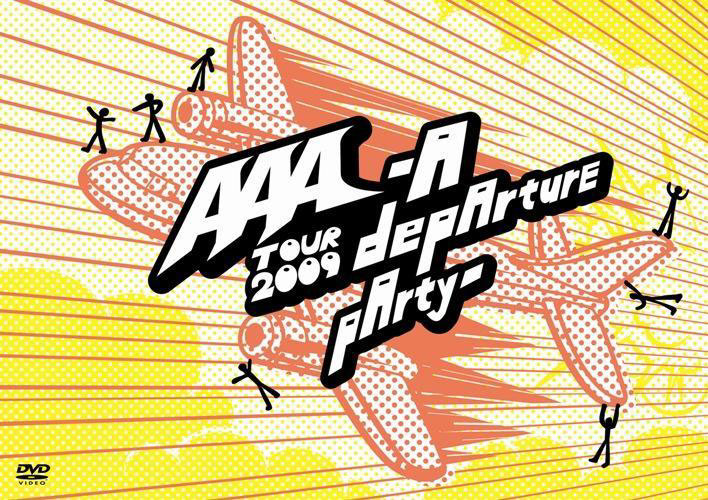 AAA TOUR 2009-A depArture pArty-/AAA