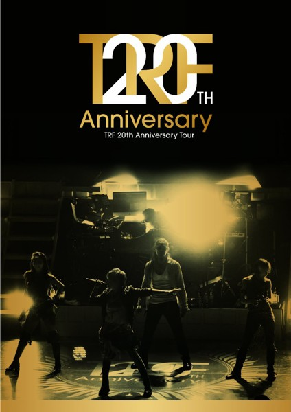 TRF 20th Anniversary Tour/TRF