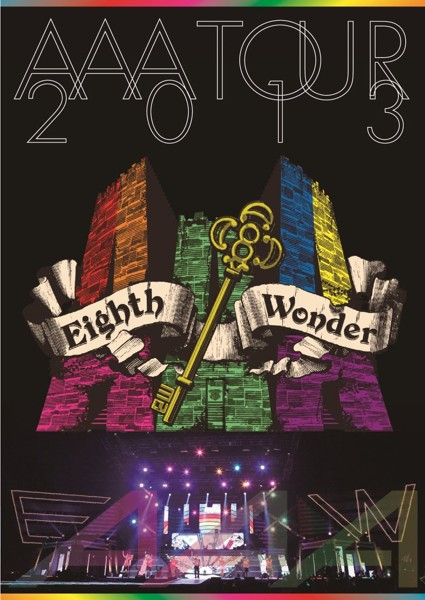 AAA TOUR 2013 Eighth Wonder/AAA