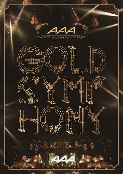 AAA ARENA TOUR 2014-Gold Symphony-/AAA