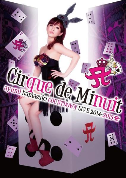 ayumi hamasaki COUNTDOWN LIVE 2014-2015 A Cirque de Minuit/浜崎あゆみ