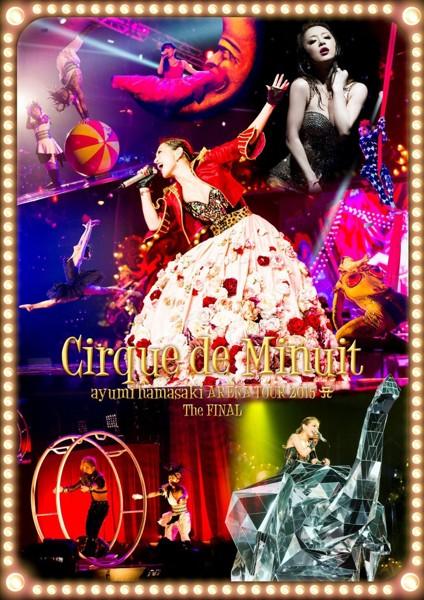 ayumi hamasaki ARENA TOUR 2015 A Cirque de Minuit〜真夜中のサーカス〜The FINAL/浜崎あゆみ