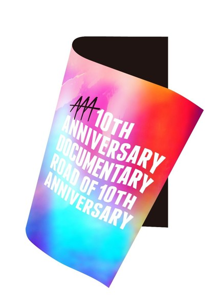 AAA 10th ANNIVERSARY Documentary〜Road of 10th ANNIVERSARY〜/AAA