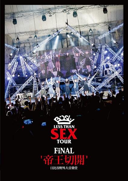 Less Than SEX TOUR FiNAL'帝王切開'日比谷野外大音楽堂/BiSH