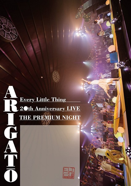 Every Little Thing 20th Anniversary LIVE'THE PREMIUM NIGHT'ARIGATO/Every Little Thing